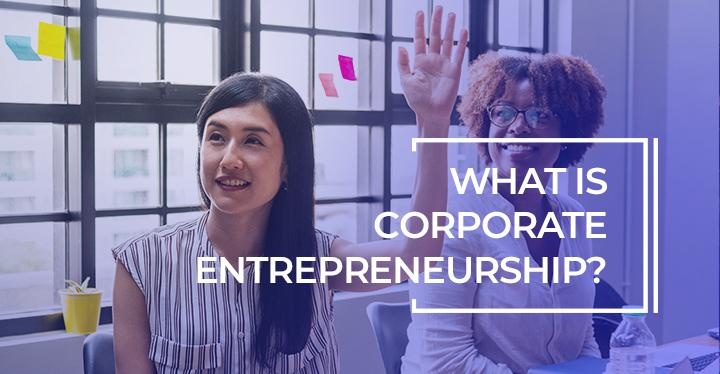 01_Corporate_Entrepreneurship_720x374