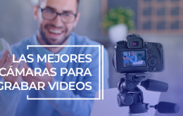 mejores-cámaras-para-grabar-videos